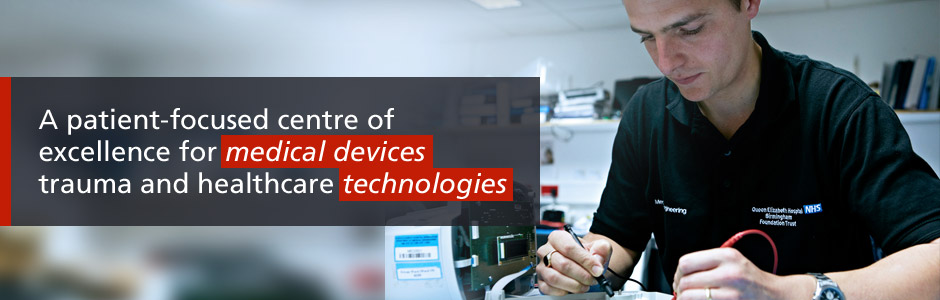 A patient-focused centre of excellence for medical devices trauma and healthcare technologies